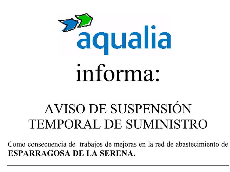 AQUALIA INFORMA: Suspensión temporal de suministro de agua en Esparragosa de la Serena