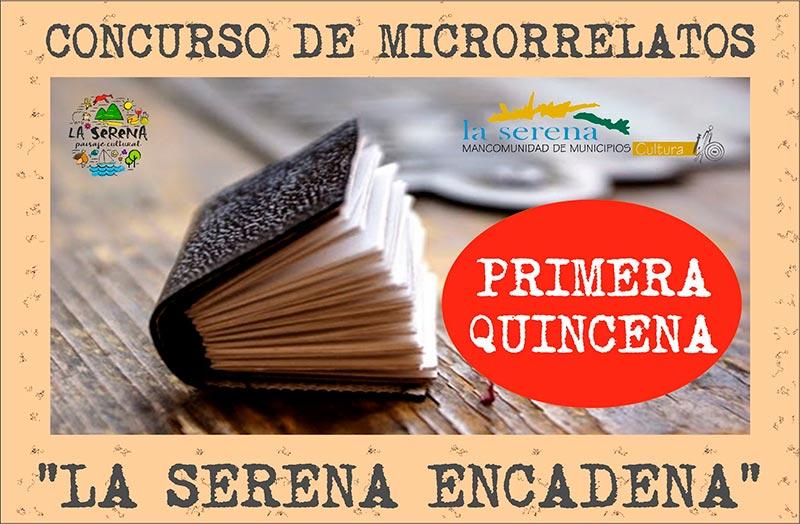 """Presentación de Microrrelatos """"La Serena Encadenada"""" primera quincena"""