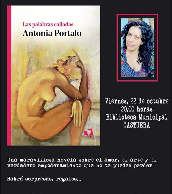 """ANTONIA PORTALO PRESENTA EN CASTUERA """"LAS PALABRAS CALLADAS"""""""
